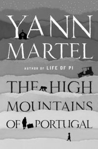 The cover art for Yann Martels new book The High Mountains of Portugal courtesy of Random House.